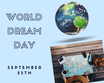 World Dream Day is September 25th